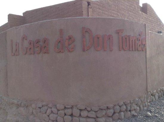 La Casa de Don Tomas: Entrada da Casa de Don Tomás
