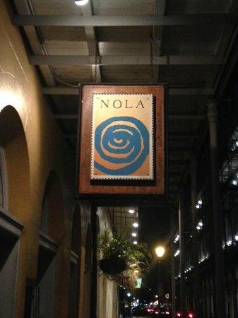 Nola Restaurant: NOLA Sign