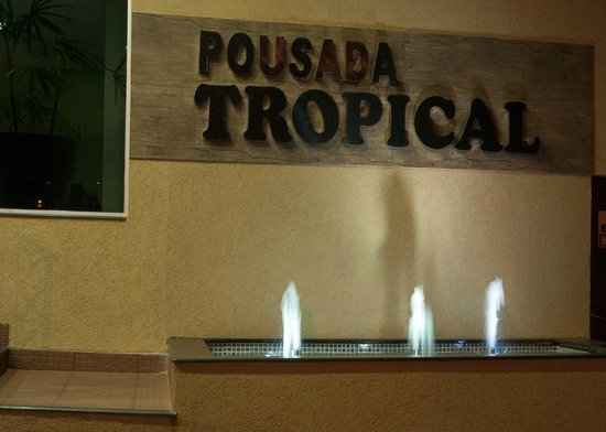 Pousada Tropical: FRENTE DA POUSADA