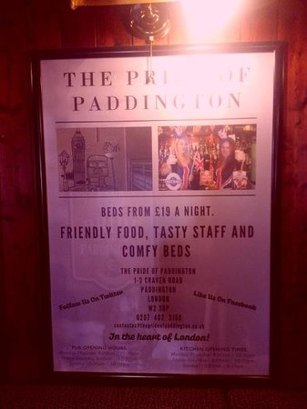 "The Pride of Paddington: Funny poster found inside: ""Friendly Food, Tasty Staff and Comfy Beds"""