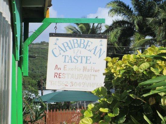 Caribbean Taste Restaurant: The sign at the restaurant