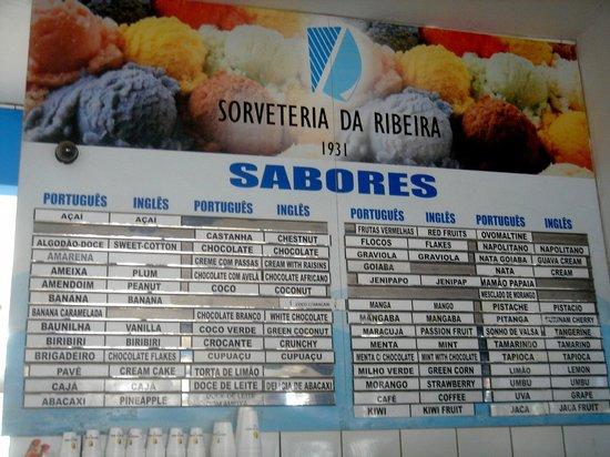 Sorveteria da Ribeira : la carte qui change très souvent, profitez de l'inhabituel !
