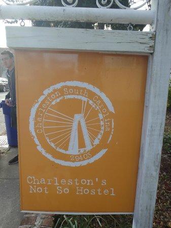 Charleston's NotSo Hostel : Spring Street Signage