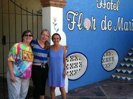 Hotel Flor de Maria: Saying thanks and goodbye to Joanne.