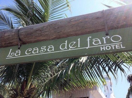 La Casa del Faro: letrero