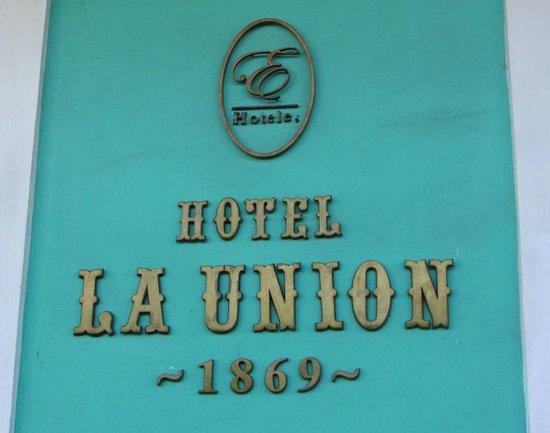 Hotel La Unión Managed by Meliá Hotels International: Front Sign