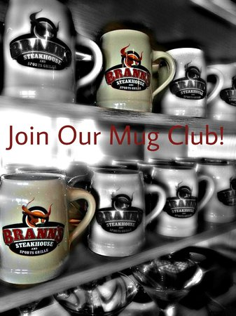 Brann's Steakhouse : Mug Club