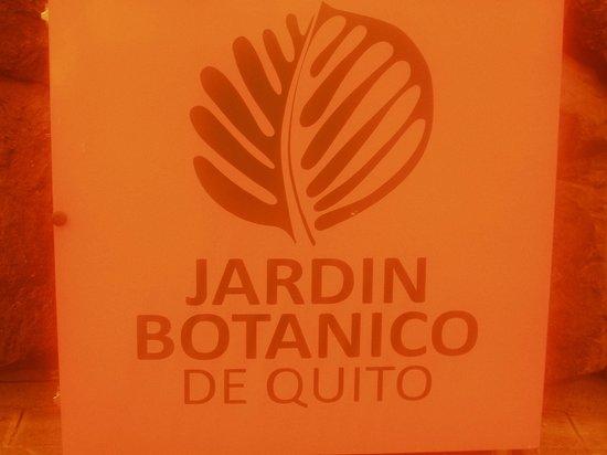 Jardin Botanico de Quito: Sign