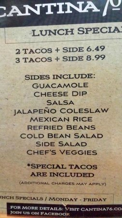 Cantina 76: lunch specials
