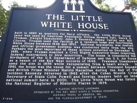 Harry S. Truman Little White House: The LITTLE WHITE HOUSE entrance .. ..