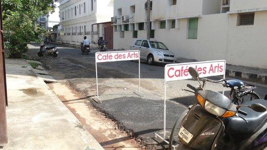 Café des Arts : Outside the cafe