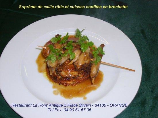 La Rom' Antique : Suprême de caille rôtie et cuisses en brochette
