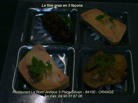 La Rom' Antique : Le foie gras en 3 façons