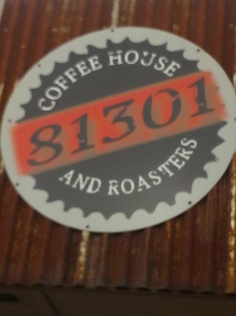 81301 Coffee House and Roasters: Outside sign on Camino Del Rio