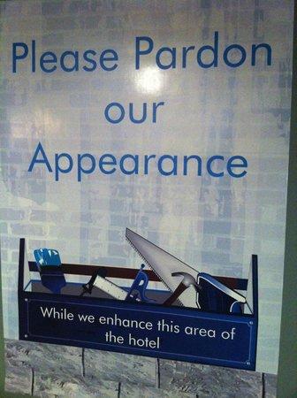 Holiday Inn Philadelphia South-Swedesboro : Un-dated please pardon our appearance sign (Feb 1, 2014)