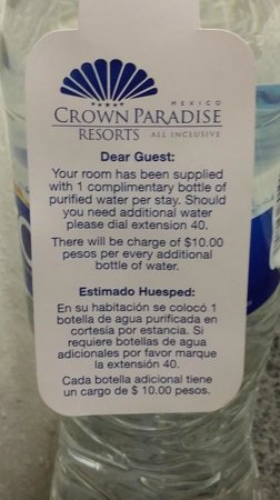 Crown Paradise Club Puerto Vallarta : One Complimentary Bottle of Water In Room