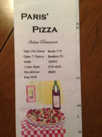 Paris' Pizza: All the vital information. I'm told new menus will be made soon.