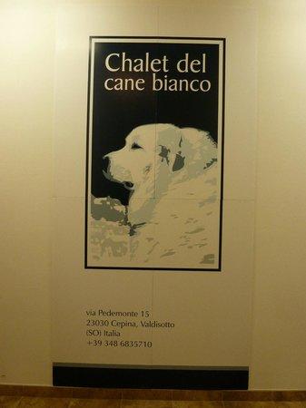 Chalet del Cane Bianco: La locandina dello chalet