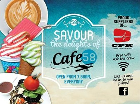 Hangar58: Cafe58 - sweet and savoury delights from 7.58am everyday.