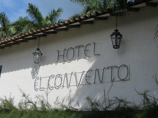 Hotel El Convento : Welcome!