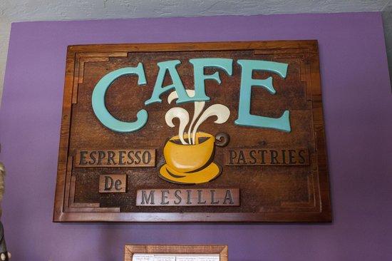 Cafe de Mesilla: Cafe signboard.