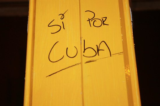 La Bodeguita Del Medio: Si por Cuba