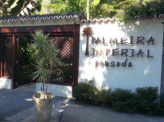 Pousada Palmeira Imperial: Entrada