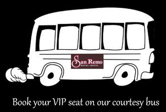 San Remo Hotel/Motel: Courtesy bus available