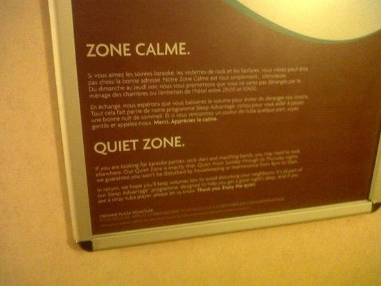 Crowne Plaza Toulouse: they have a quiet area for room no noise til 10am