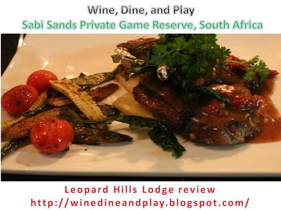 Leopard Hills Private Game Reserve: Dinner meals