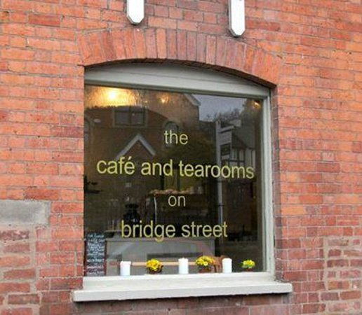 the cafe and tearooms on Bridge Street