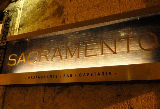 Restaurante Sacramento : Sign outside