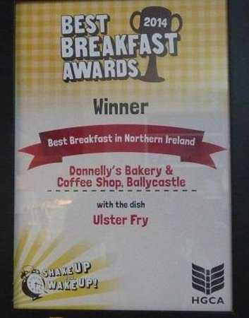 Donnelly's Bakery & Coffee Shop‎ : Donnelly's Award for Best Breakfast in N.Ireland.
