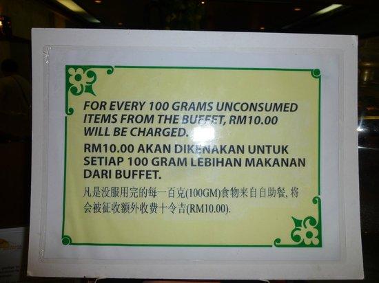 Damai Beach Resort : Mean warning at buffet breakfast