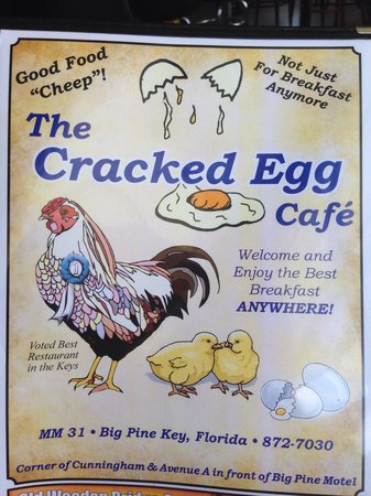 Cracked Egg Cafe: Look for sign. In front of Big Pine Motel on Bay Side.