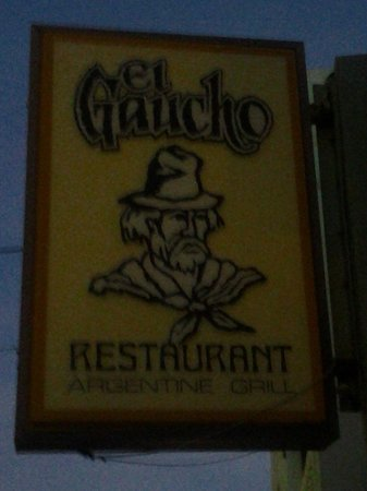 El Gaucho Argentine Grill: Sign outside