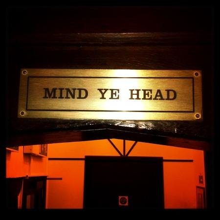 Ye Olde King's Head: Mind Ye Head!!