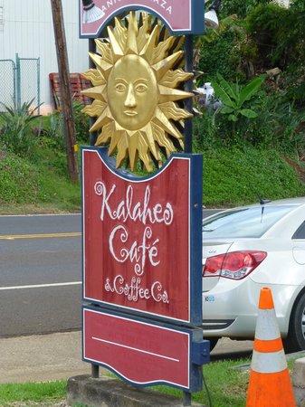 Kalaheo Cafe & Coffee Company: outside sign