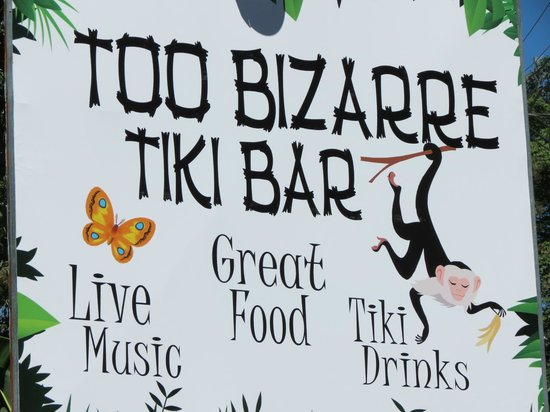 Too Bizarre Tiki Bar: Sign from the road