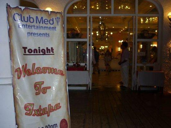 Club Med Ixtapa Pacific : Welcome to Ixtapa.