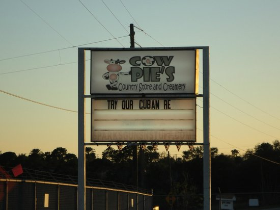 Cow Pie's Country Store and Creamery: Cow Pies sign