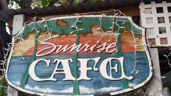 Sunrise Cafe: Look for this sign!