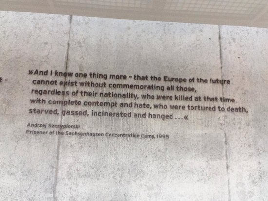 A Beautiful Quote In Memory Of Sachsenhausen By An Actual Prisoner