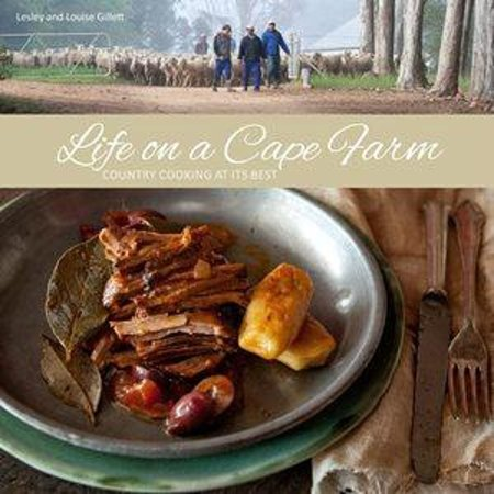 Bartholomeus Klip Farmhouse: Our cookbook- Life on a Cape Farm