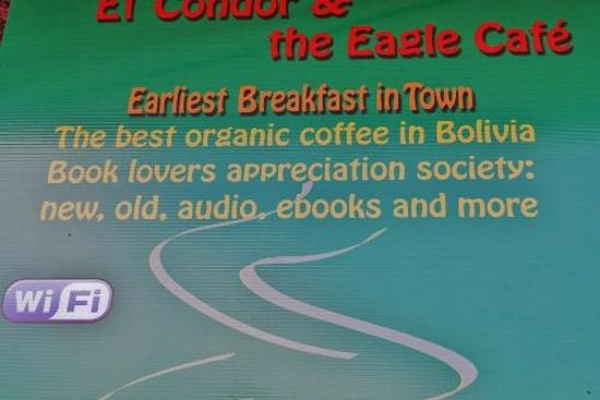 El Condor & The Eagle Cafe: Street signage