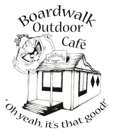 Boardwalk Outdoor Cafe 'Oh yeah, its that good!""