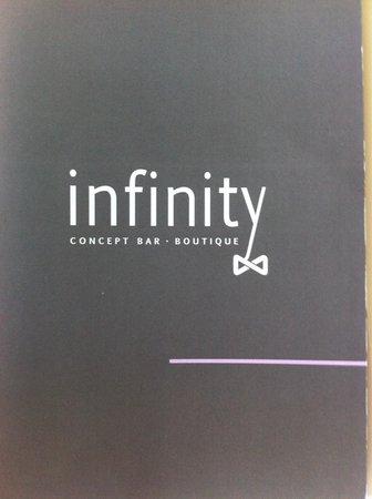 Infinity concept boutique bar : Cartes : beaucoup de choix dans les cocktails moins dans la restaurations mais c'est un gage de