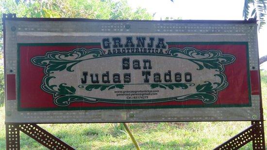 Granja San Judas Tadeo: Sign at entrance