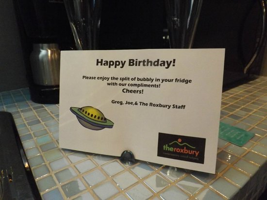 The Roxbury, Contemporary Catskill Lodging : Nice birthday touch !!!