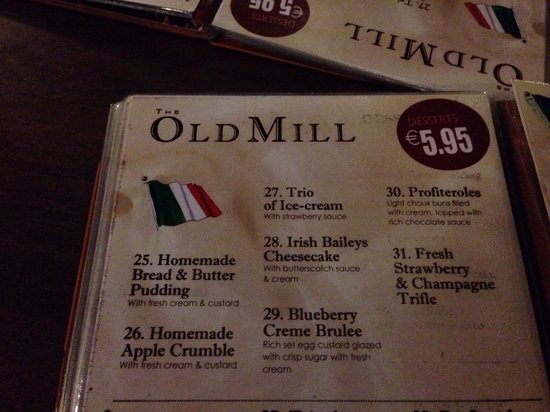 The Old Mill Restaurant: Dessert menu really well priced 21/02/2014